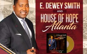 Listen New Music: Dr. E. Dewey Smith Has Written, Produced…