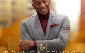 "GOSPEL ICON DONNIE McCLURKIN RELEASES NEW SONG ""POUR MY PRAISE…"