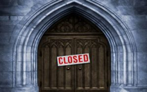 More Churches Are Announcing Doors Closed Until 2021